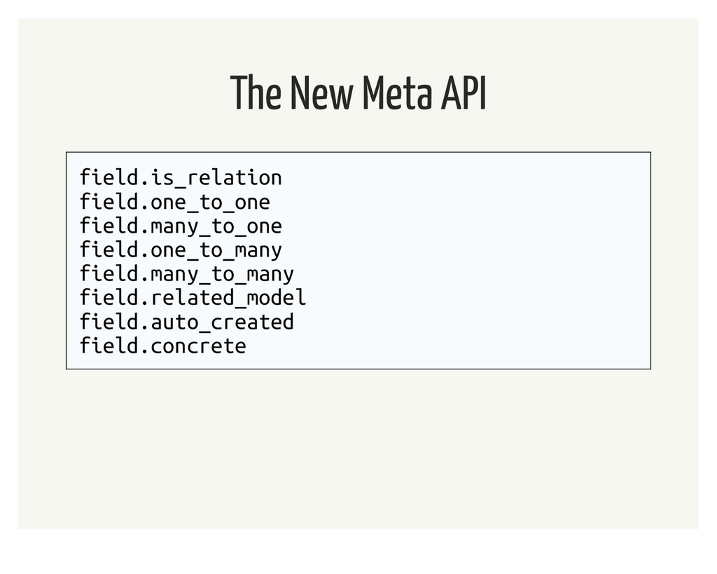 The New Meta API field.is_relation field.one_to...