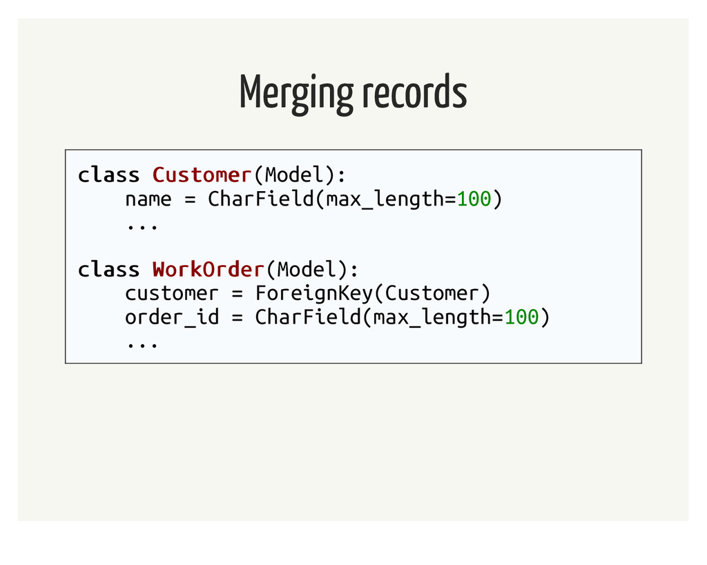 Merging records class class Customer Customer(M...