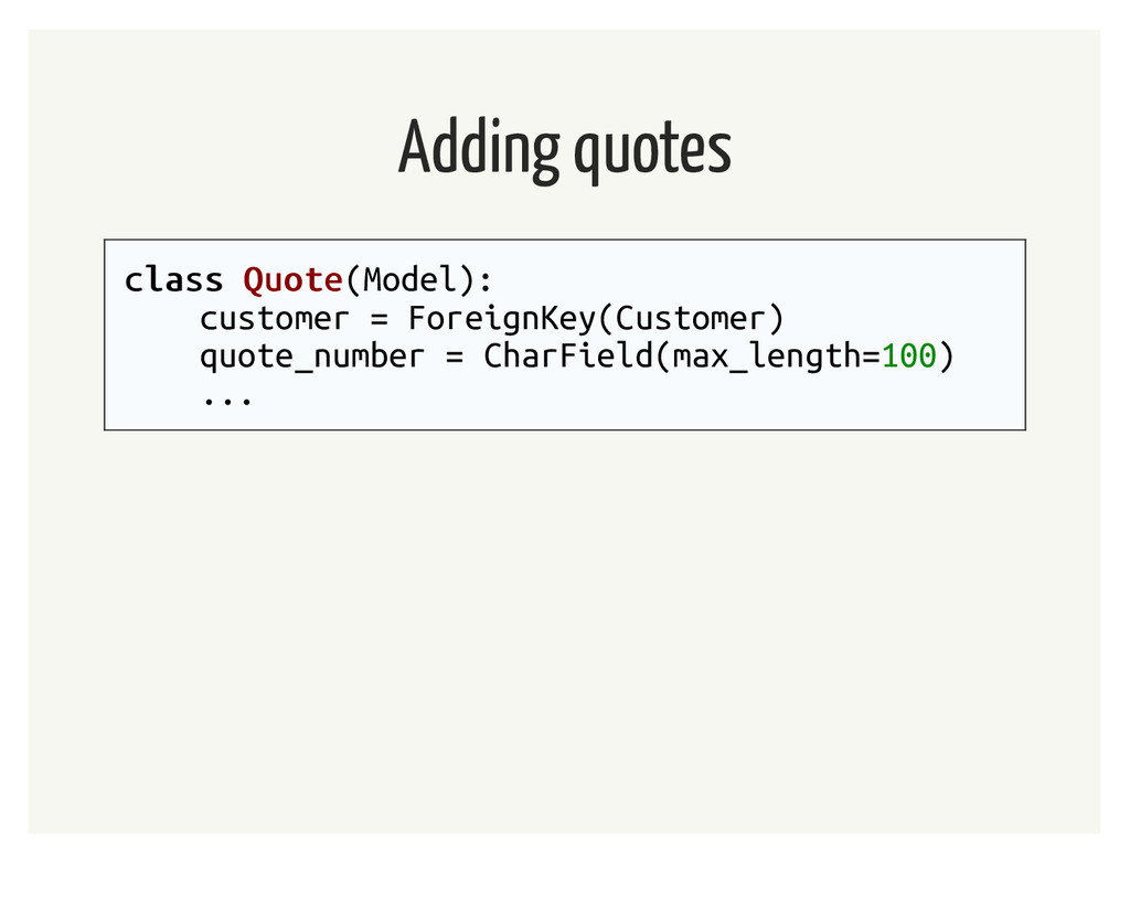 Adding quotes class class Quote Quote(Model): c...