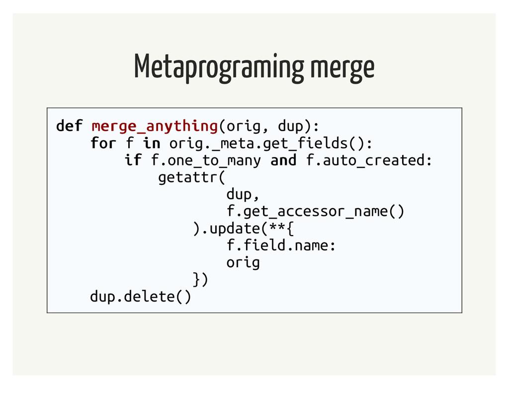 Metaprograming merge def def merge_anything mer...