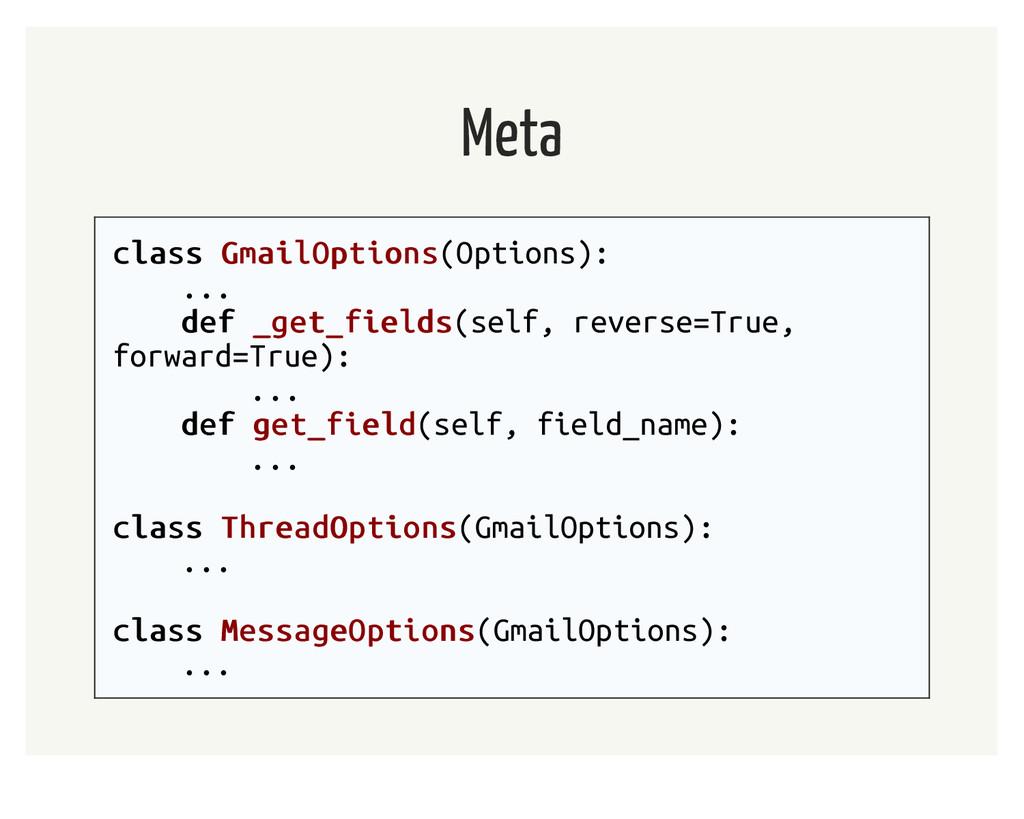 Meta class class GmailOptions GmailOptions(Opti...