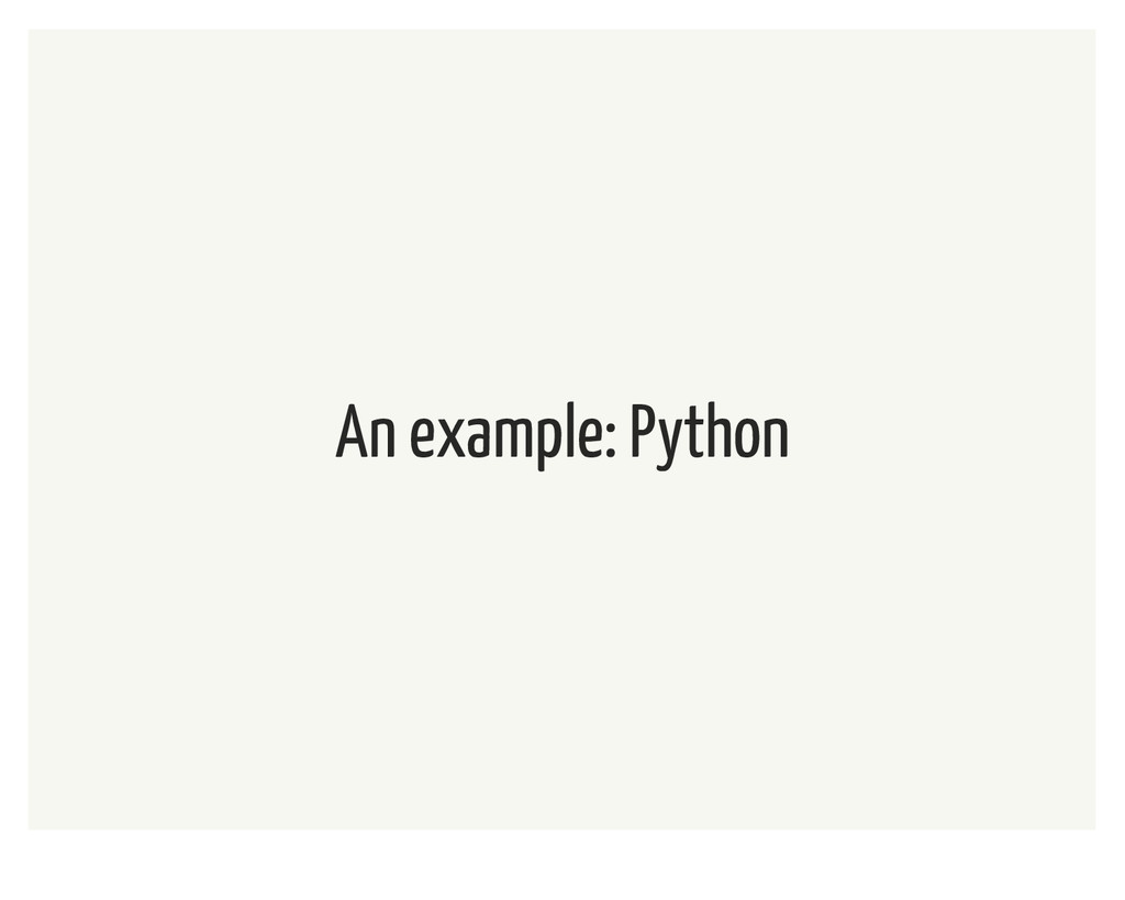 An example: Python