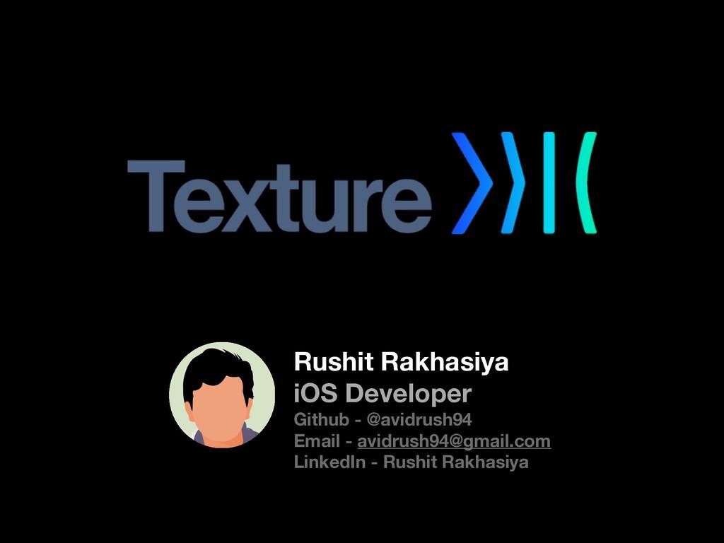 Rushit Rakhasiya iOS Developer Github - @avidru...