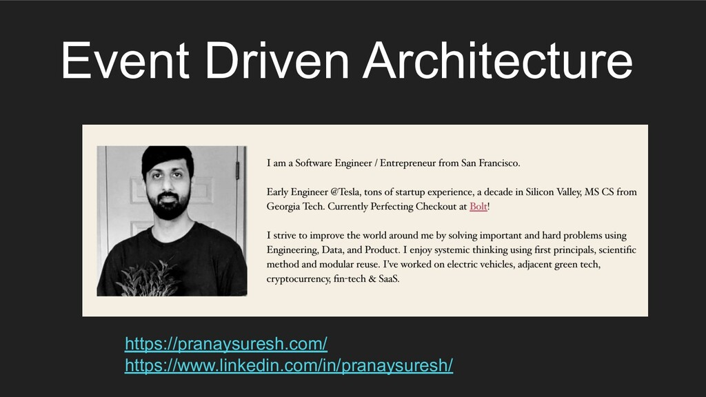 Event Driven Architecture https://pranaysuresh....