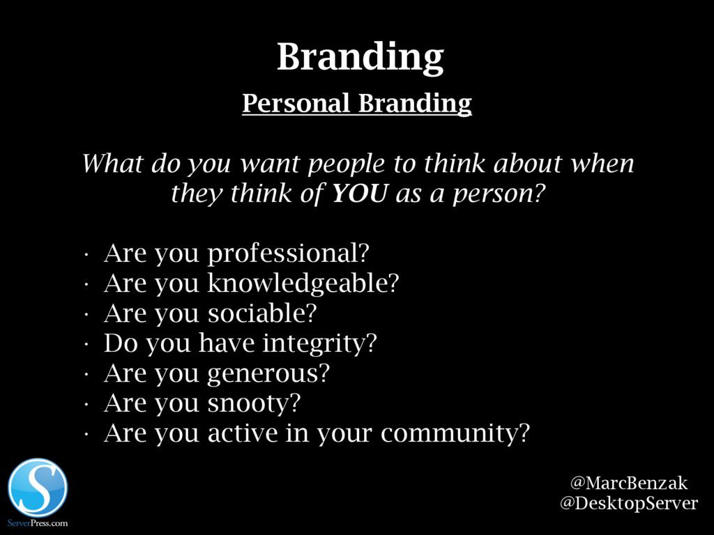 @MarcBenzak @DesktopServer Branding Personal Br...