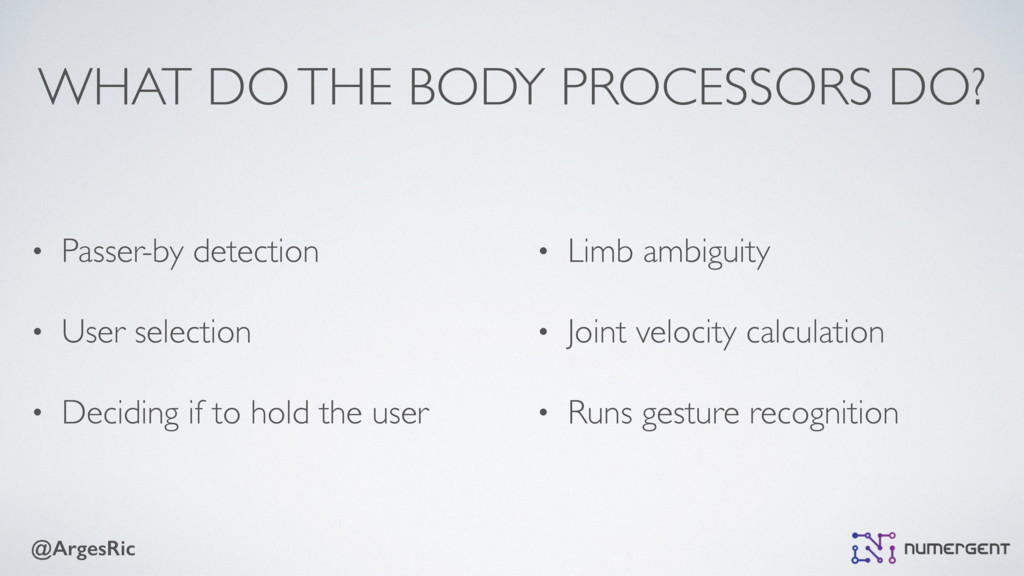 @ArgesRic WHAT DO THE BODY PROCESSORS DO? • Pas...