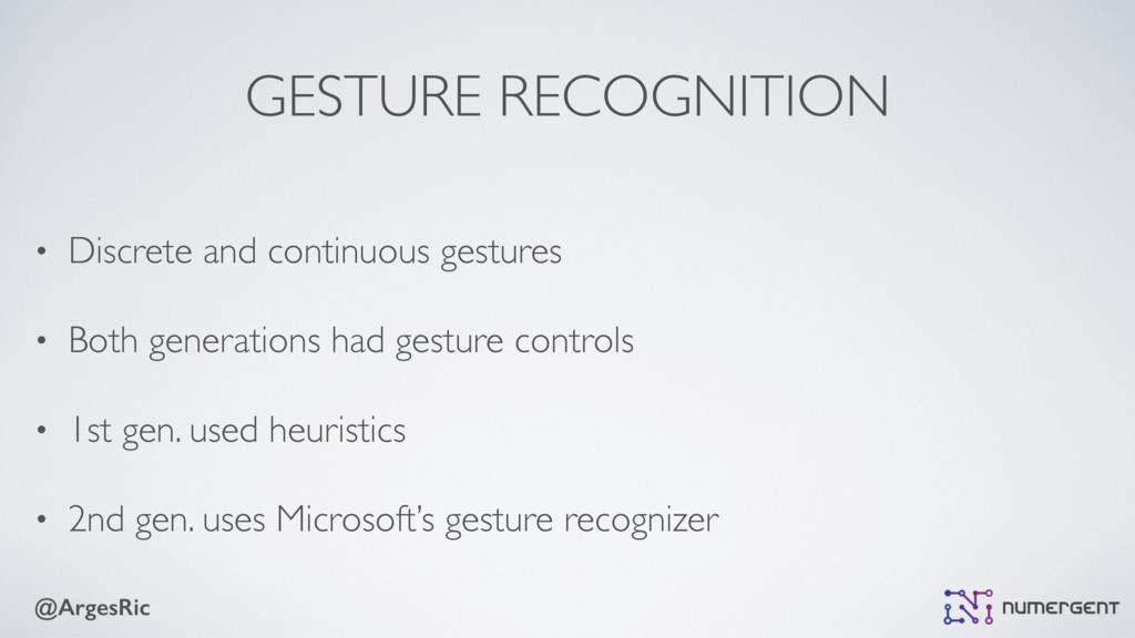@ArgesRic GESTURE RECOGNITION • Discrete and co...
