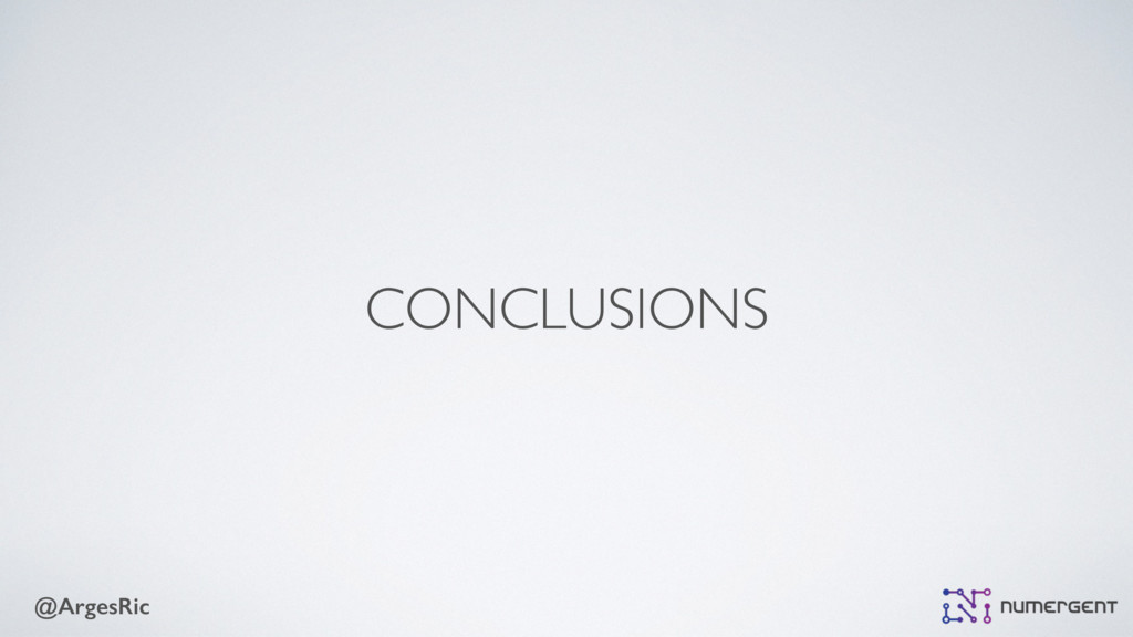 @ArgesRic CONCLUSIONS