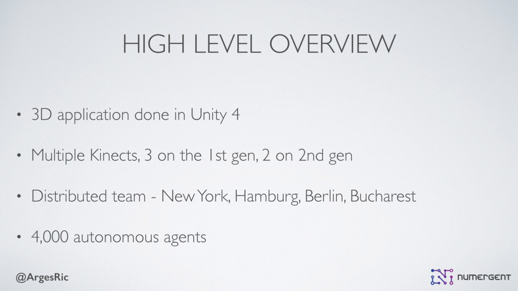 @ArgesRic HIGH LEVEL OVERVIEW • 3D application ...