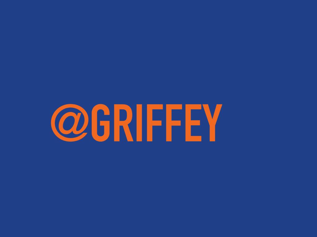 @GRIFFEY