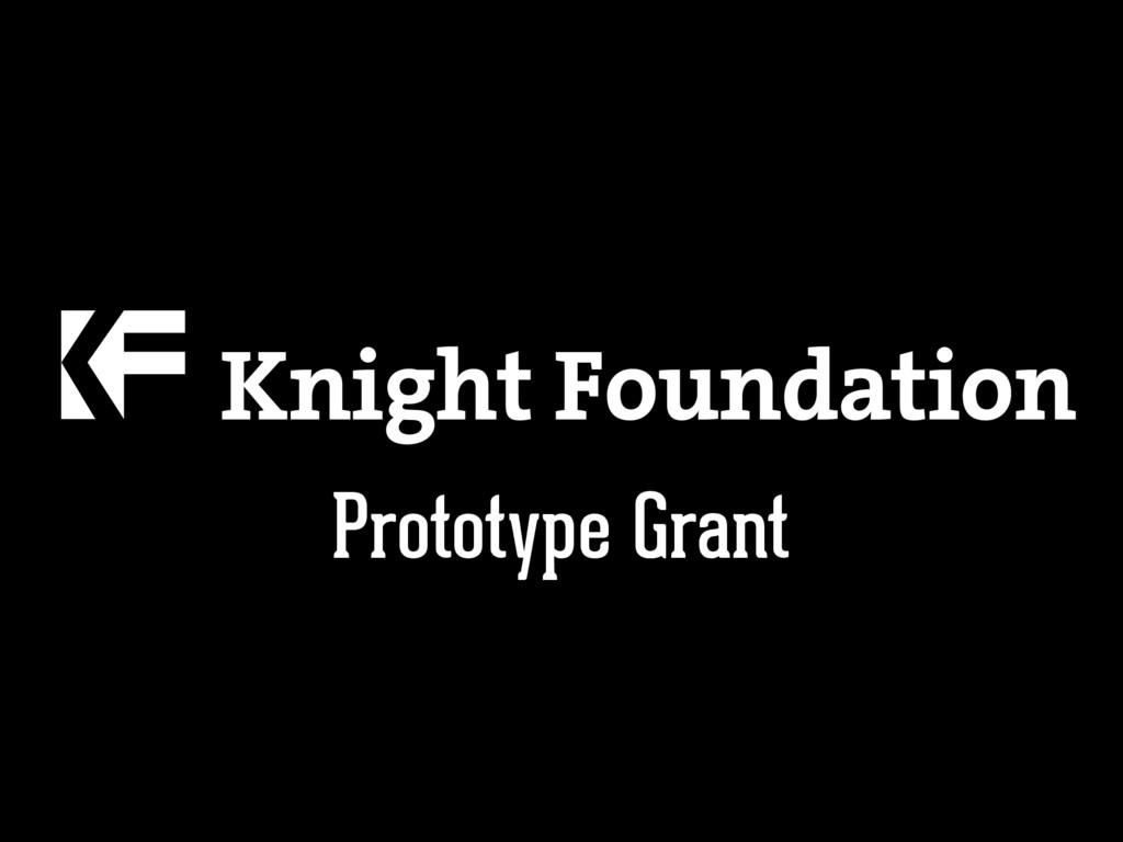 Prototype Grant