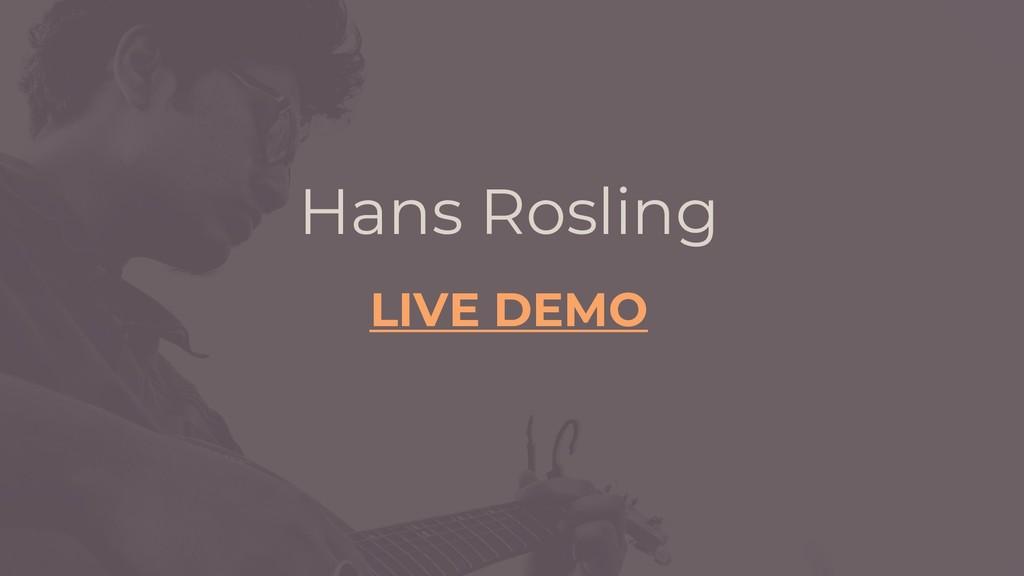 Hans Rosling LIVE DEMO