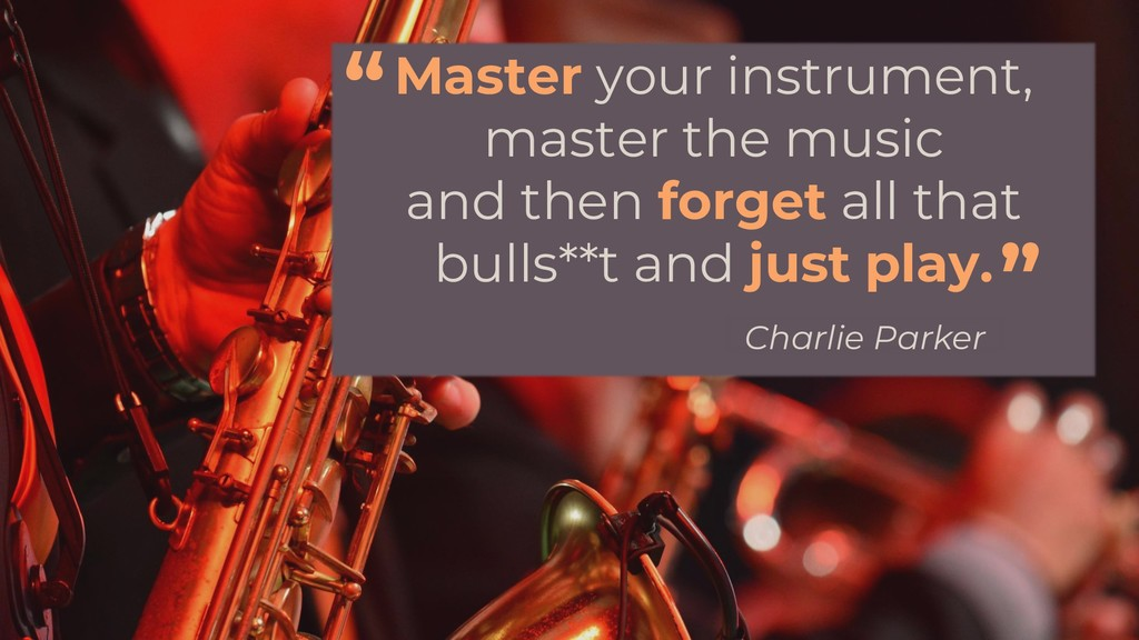 Master your instrument, master the music and th...