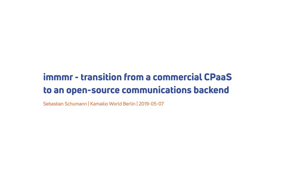 immmr - transition from a commercial CPaaS to a...