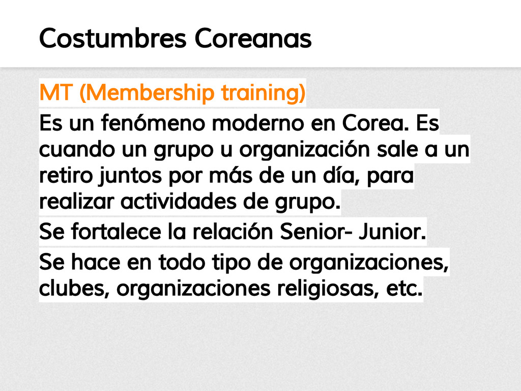 Costumbres Coreanas MT (Membership training) Es...