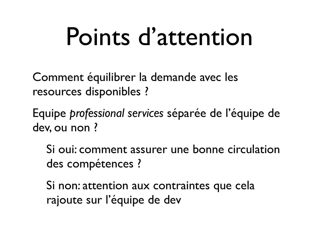 Points d'attention Comment équilibrer la demand...