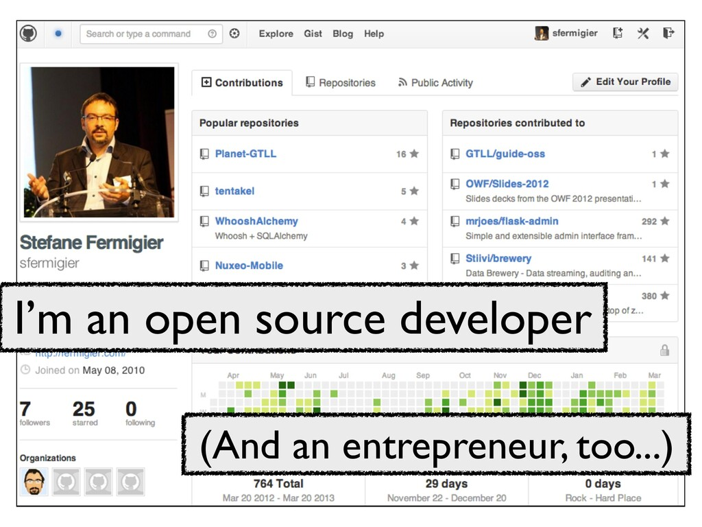 I'm an open source developer (And an entreprene...