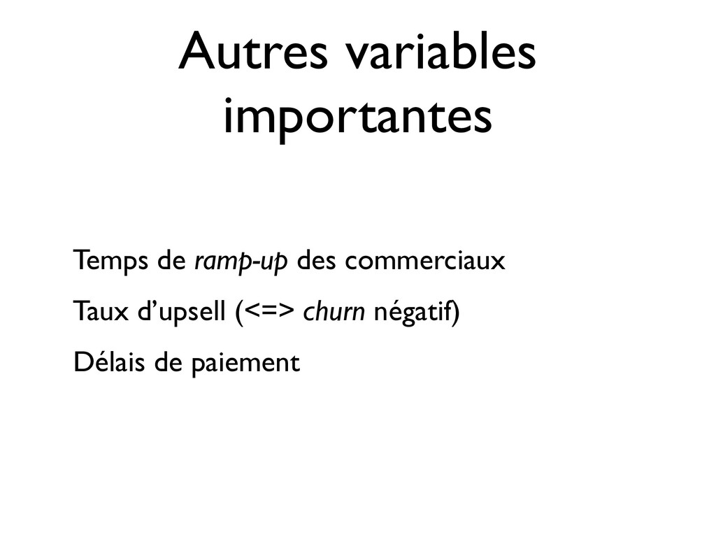 Autres variables importantes Temps de ramp-up d...