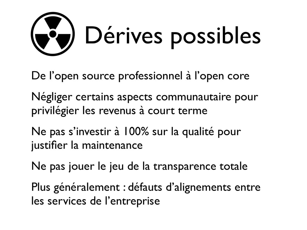 Dérives possibles De l'open source professionne...