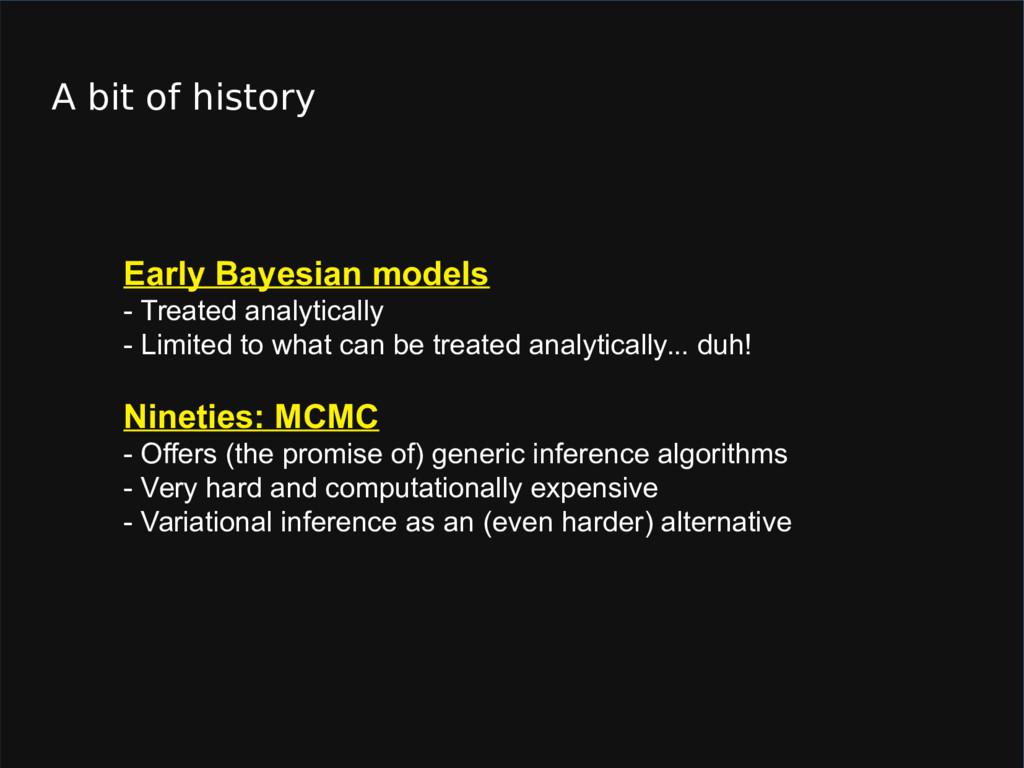 A bit of history Early Bayesian models - Treate...