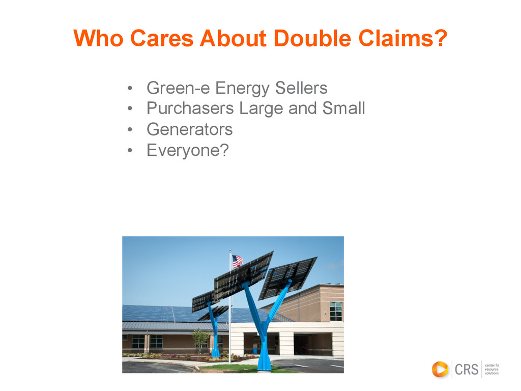 • Green-e Energy Sellers • Purchasers Large a...