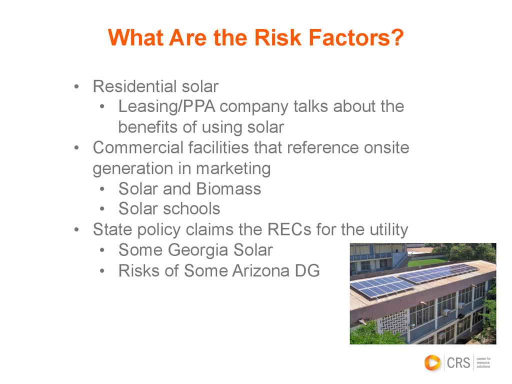 • Residential solar • Leasing/PPA company tal...