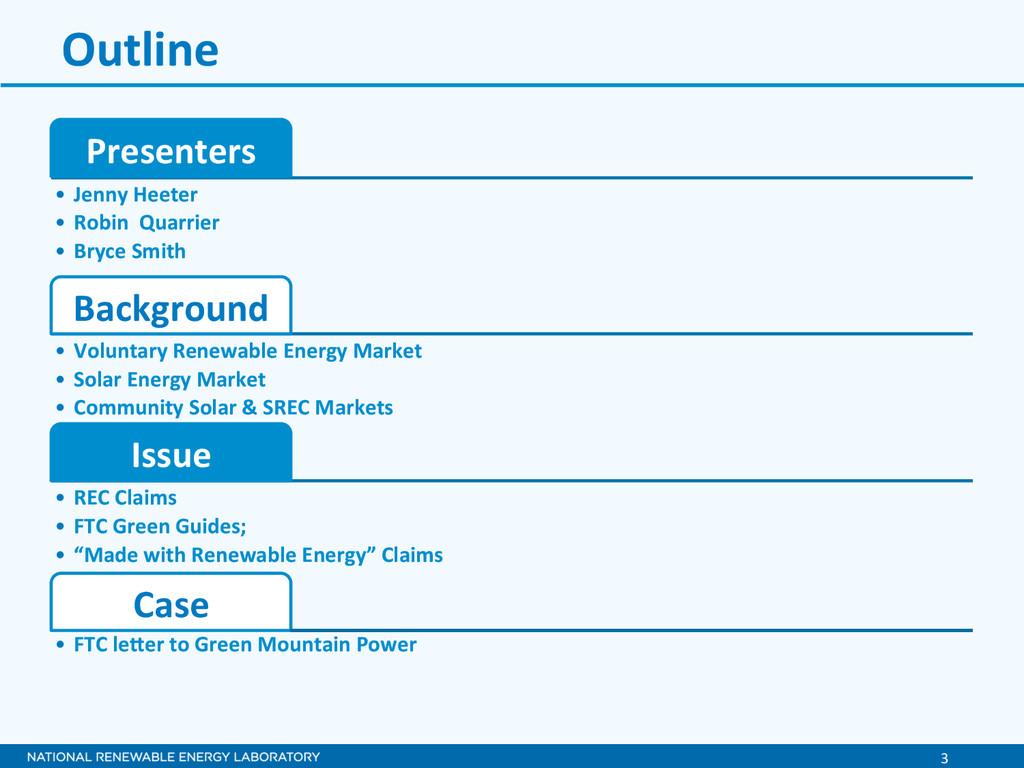 3  Outline  Presenters  • Jenny He...