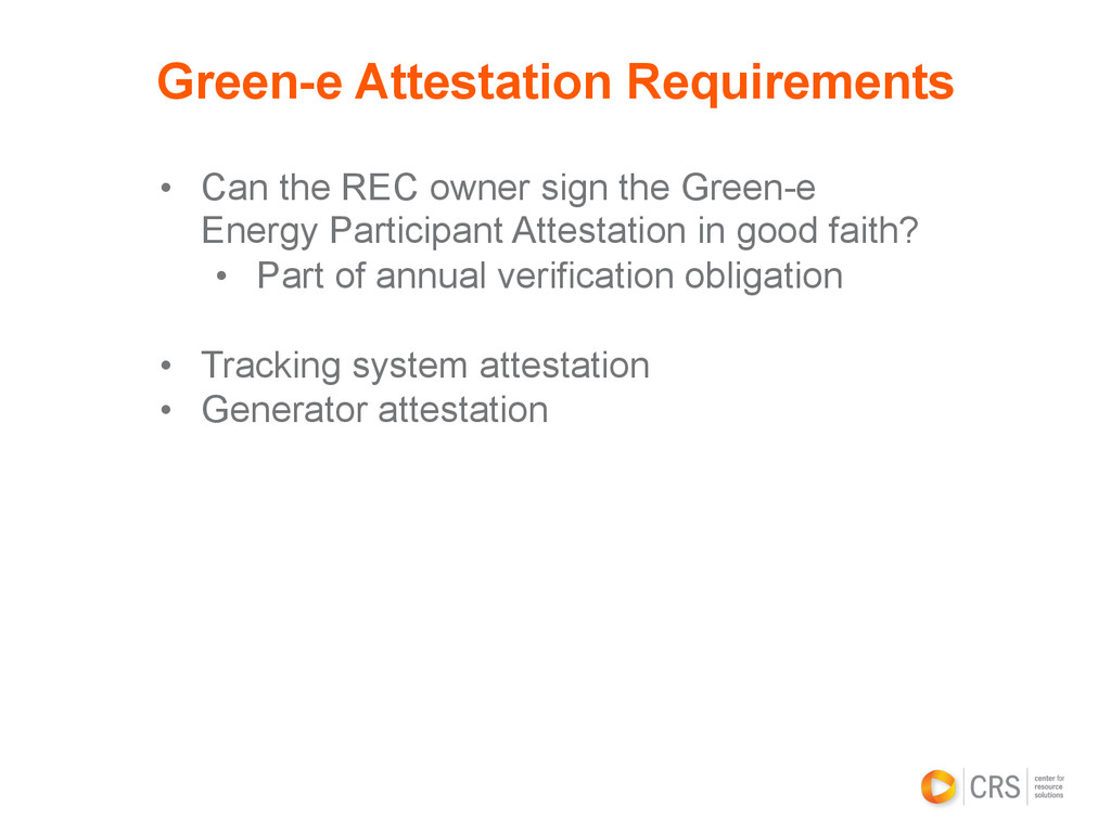 • Can the REC owner sign the Green-e Energy Pa...