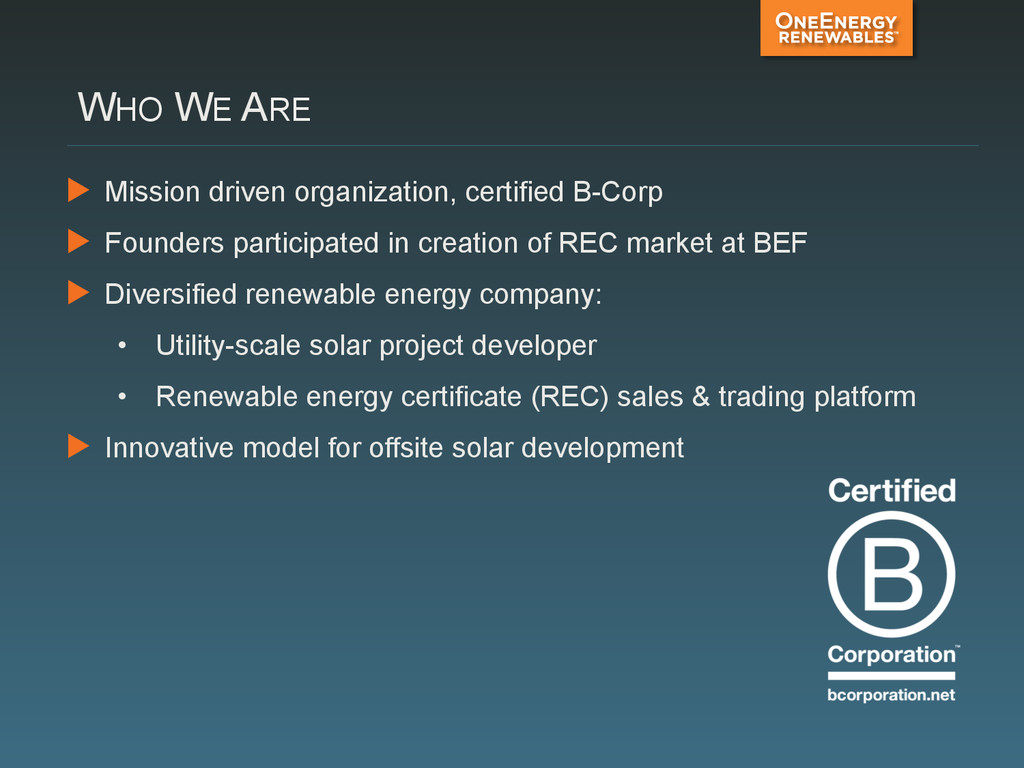 WHO WE ARE ▶ Mission driven organization, cert...