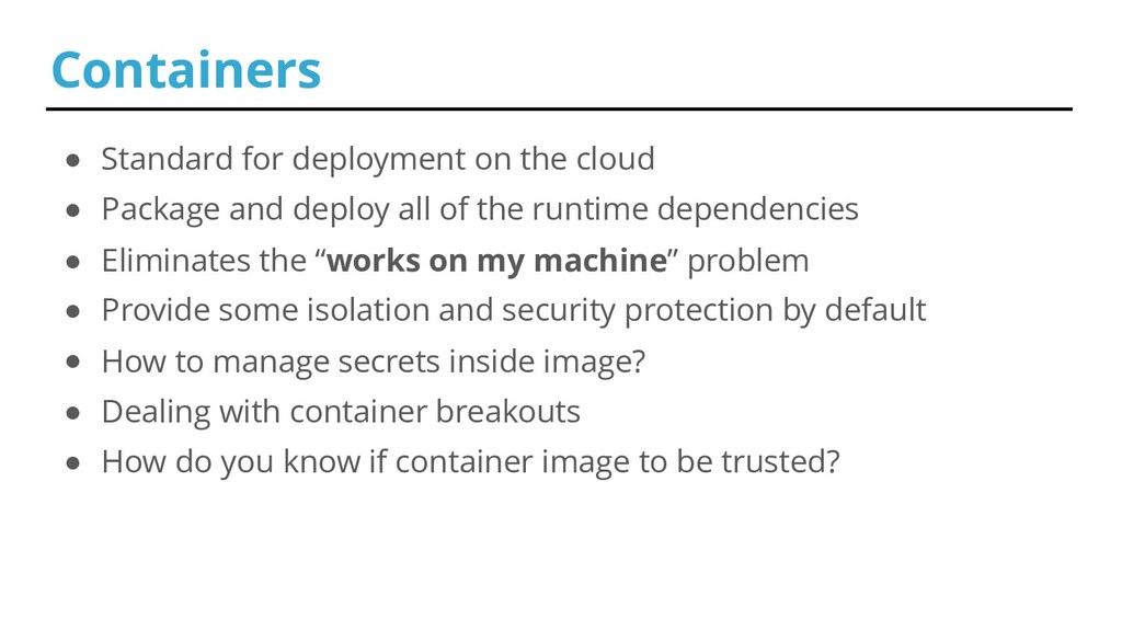 ● Standard for deployment on the cloud ● Packag...