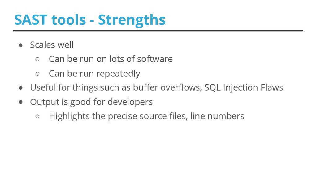 ● Scales well ○ Can be run on lots of software ...