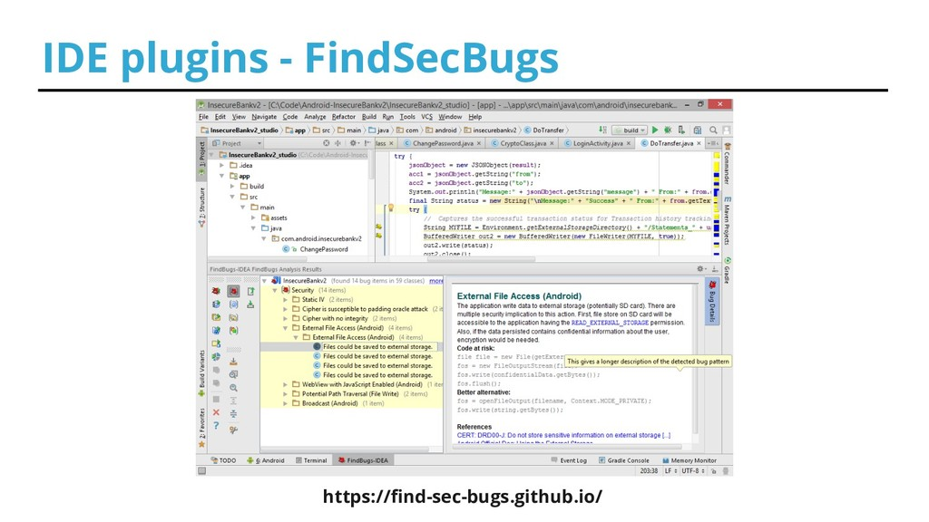 IDE plugins - FindSecBugs https://find-sec-bugs...