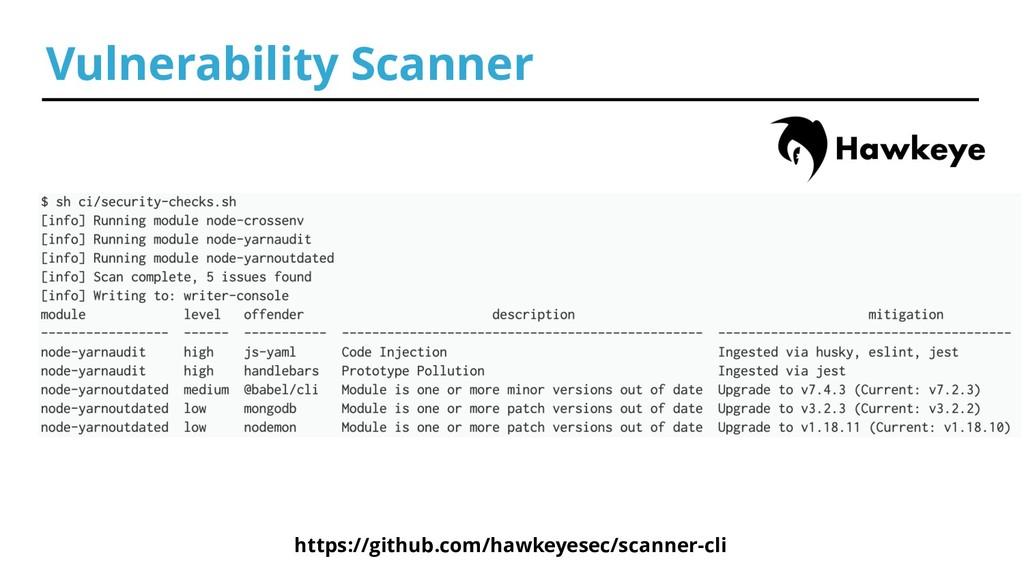 Vulnerability Scanner https://github.com/hawkey...