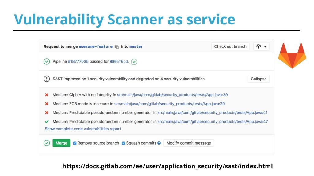 Vulnerability Scanner as service https://docs.g...