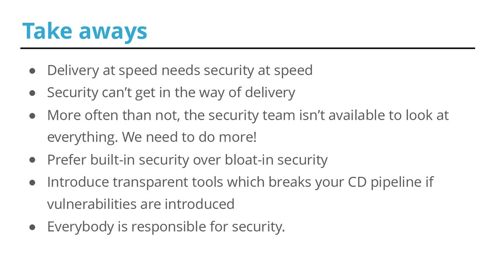 ● Delivery at speed needs security at speed ● S...