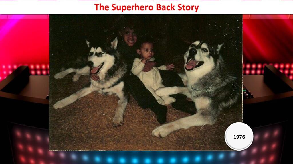 1976 1976 The Superhero Back Story