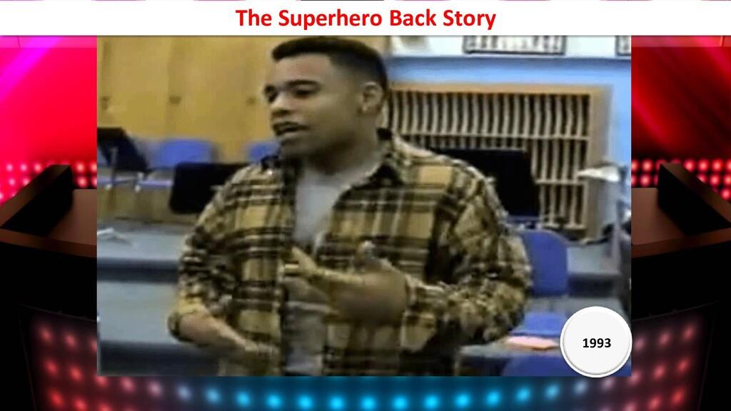 1993 The Superhero Back Story