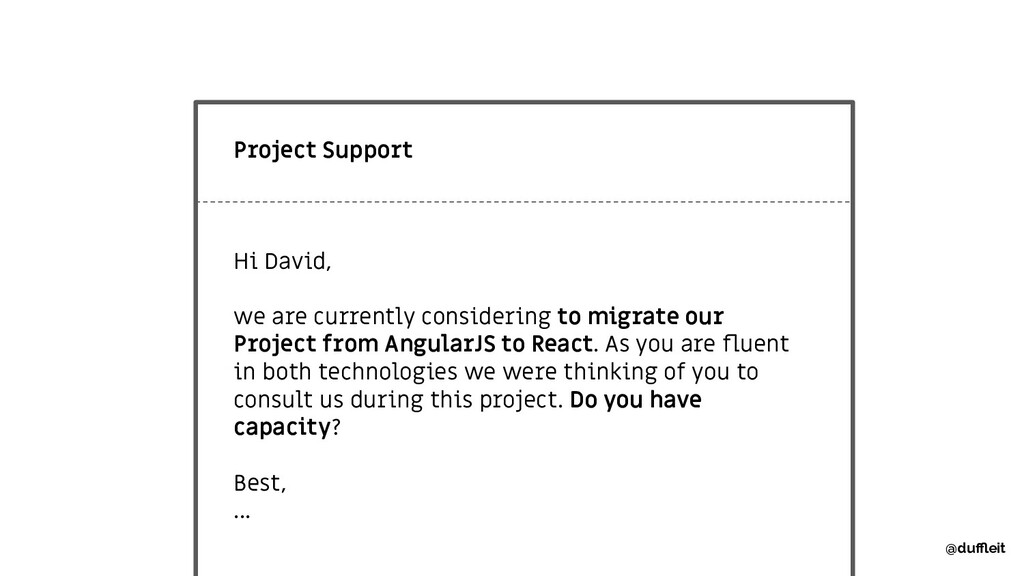 Project Support Hi David, we are currently cons...