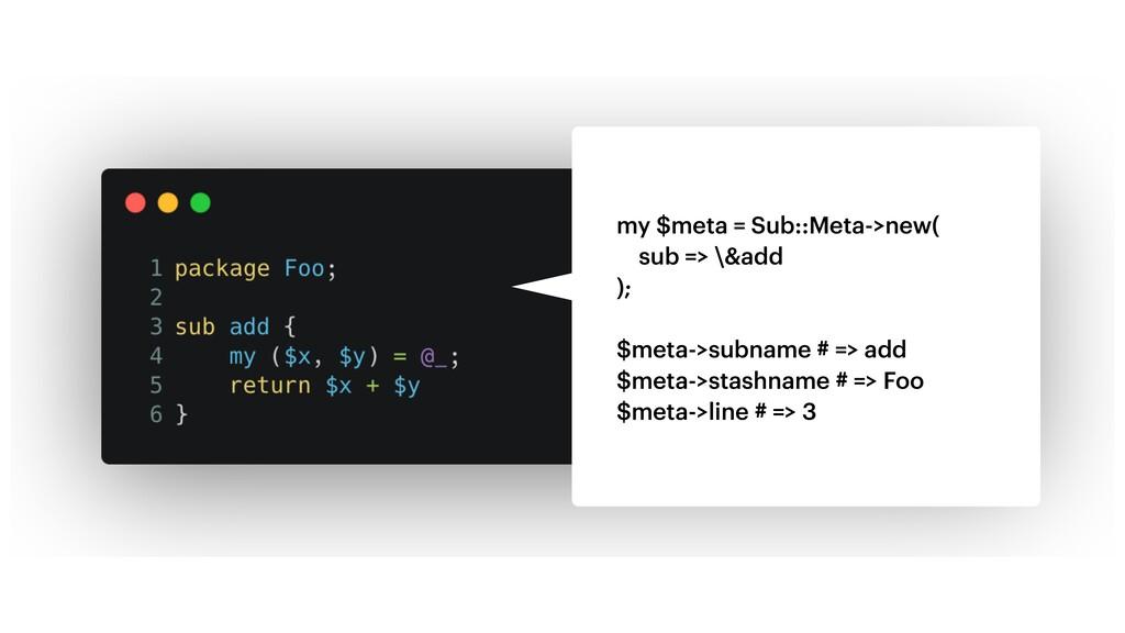 my $meta = Sub::Meta->new( sub => \&add ); $met...