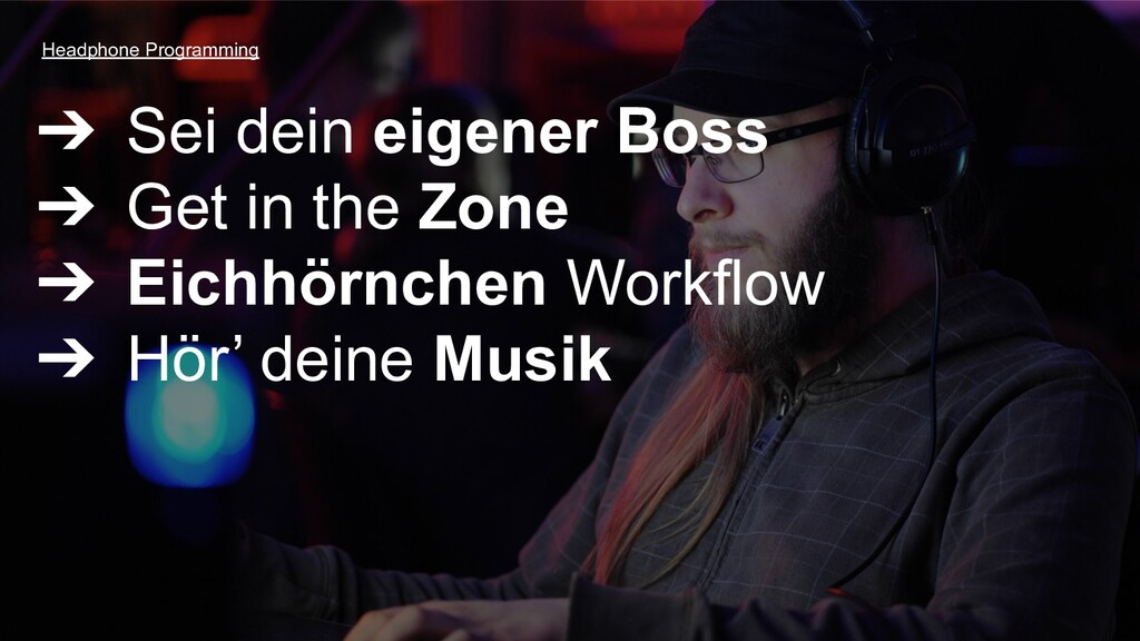 ➔ Sei dein eigener Boss ➔ Get in the Zone ➔ Eic...