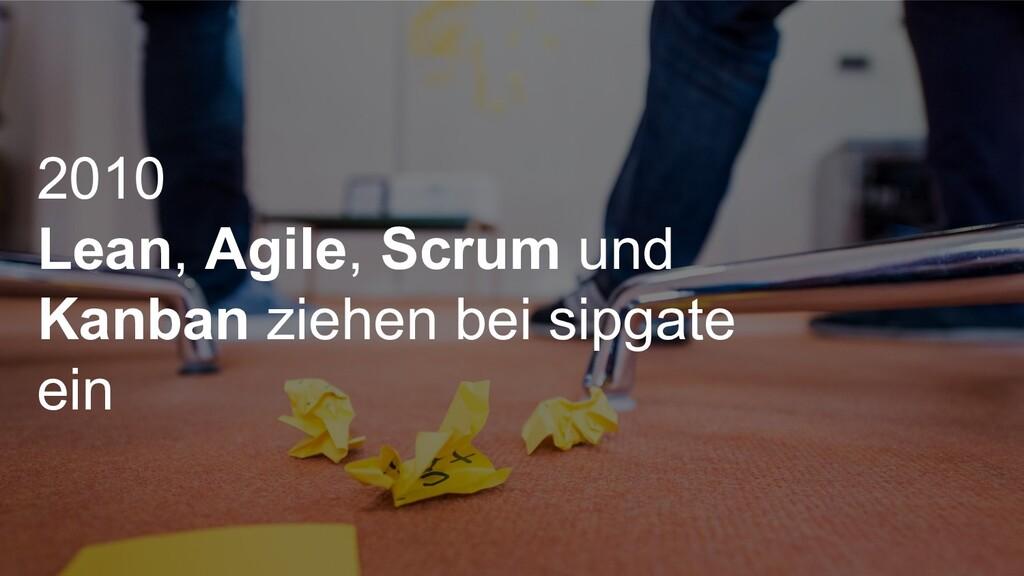 2010 Lean, Agile, Scrum und Kanban ziehen bei s...