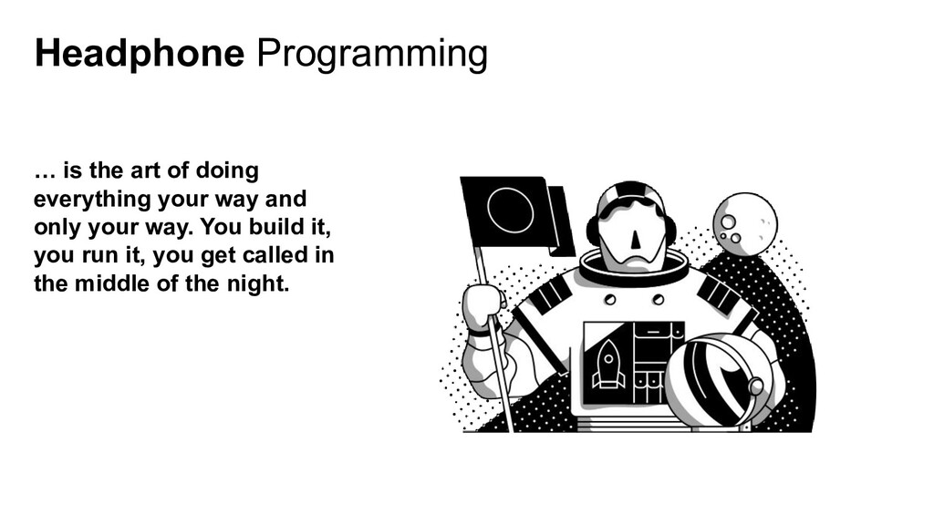 Headphone Programming … is the art of doing eve...