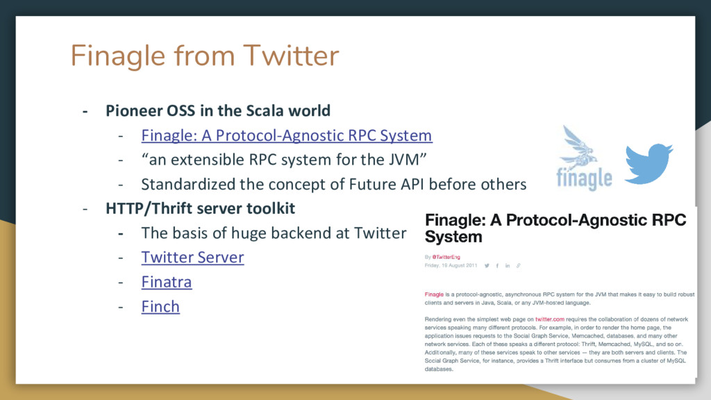 Finagle from Twitter - Pioneer OSS in the Scala...