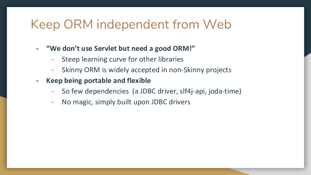 "Keep ORM independent from Web - ""We don't use S..."