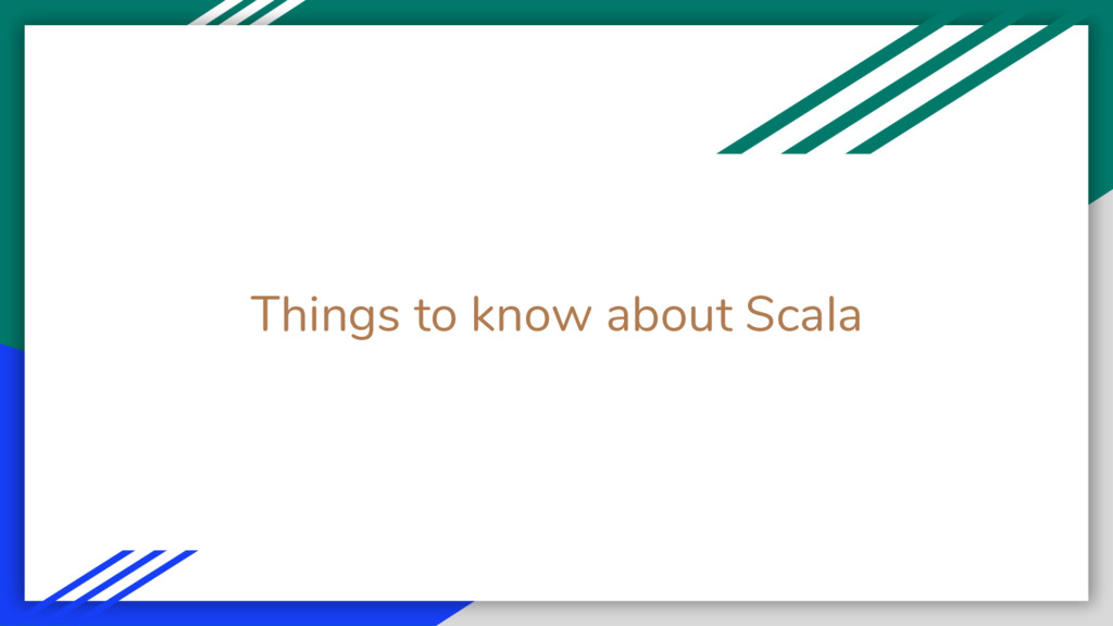 Things to know about Scala