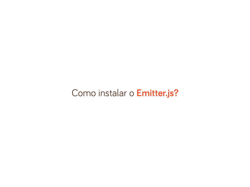 Como instalar o Emitter.js?