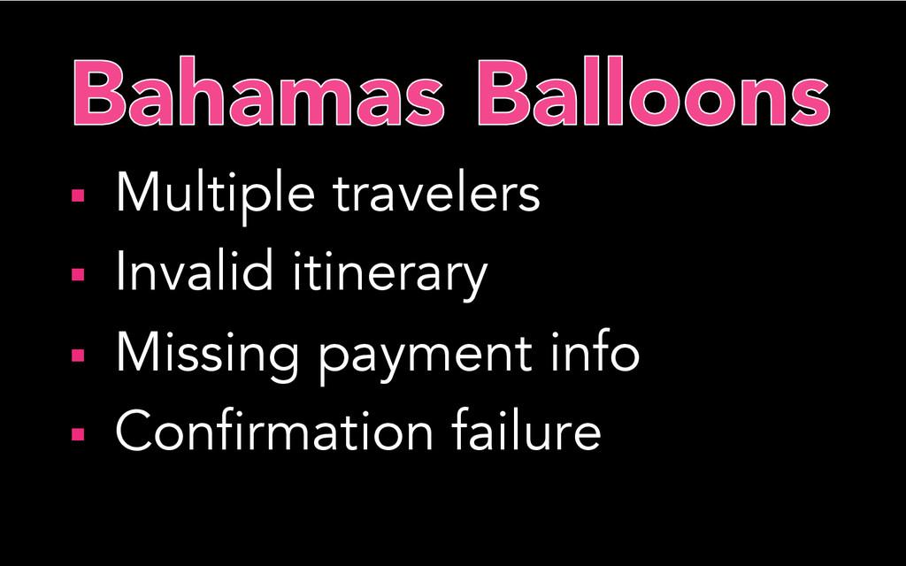 § Multiple travelers § Invalid itinerary §...