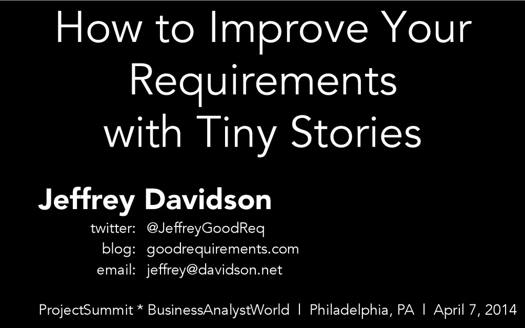 How to Improve Your Requirements with Tiny Stor...