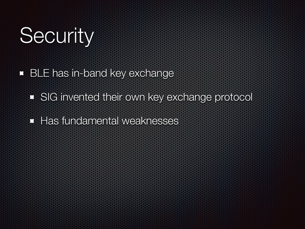 Security BLE has in-band key exchange SIG inven...