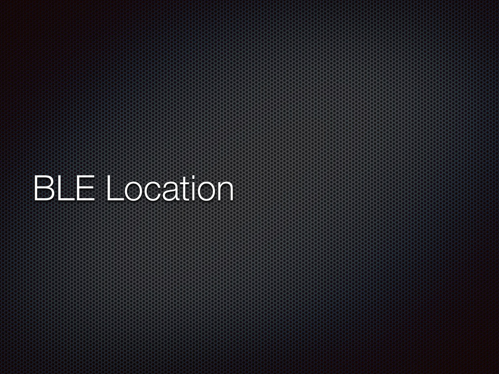 BLE Location